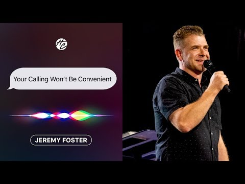 Your Calling Won't Be Convenient  Pastor Jeremy Foster