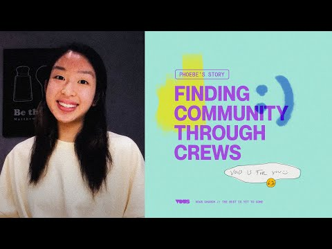 Finding Community Through Crews - Phoebe Ling
