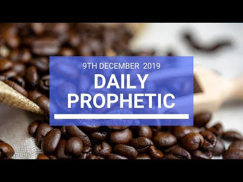 Daily Prophetic 9 December 2  of 4