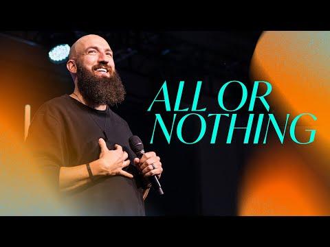 All or Nothing  Pastor Daniel Groves  Hope City