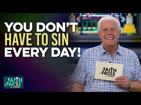 Faith the Facts: You Dont Have To Sin Every Day!  Jesse Duplantis