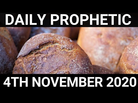 Daily Prophetic 4 November 2020 9 of 12   Subscribe for Daily Prophetic Words