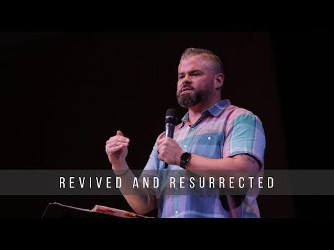 Revived & Resurrected