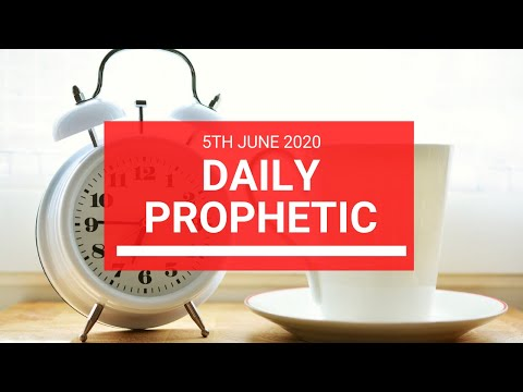Daily Prophetic 5 June 2020 4 of 7