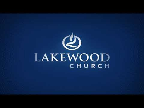 Lakewood Church 11:00 am Service