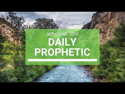 Daily Prophetic 30 June 2019 Word 4
