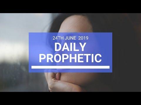 Daily Prophetic 24 June 2019 Word 3