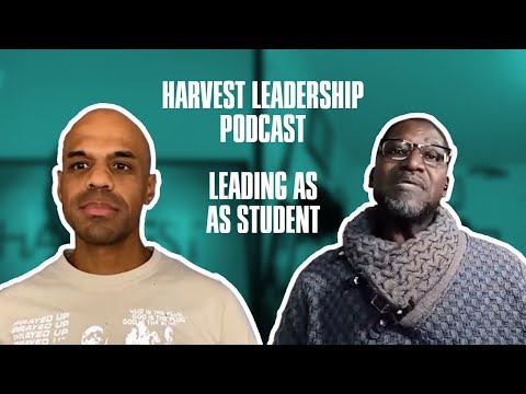 Leading as a Student - Bishop Kevin Foreman Leadership Podcast