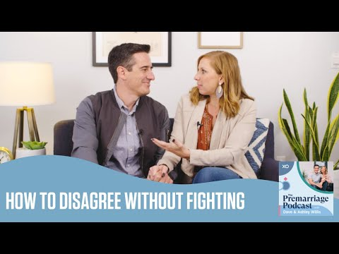 How to Disagree Without Fighting  The Pre Marriage Podcast  @Dave and Ashley Willis
