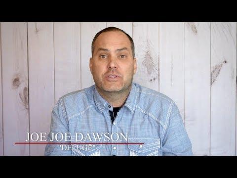 Deluge  Joe Joe Dawson