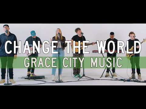 Grace City  Change The World (feat. Chase Wagner)  Live In Studio