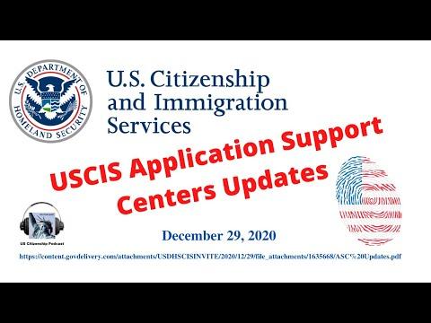 USCIS Application Support Centers Updates, December 29, 2020