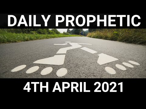 Daily Prophetic 4 April 2021 6 of 7