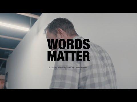 #WORDSMATTER Pt.1 - Michael Miller