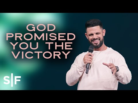 God Promised You The Victory  Steven Furtick