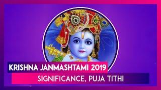 Krishna Janmashtami 2019: Date, Significance & Celebrations Associated With Lord Krishna's Birthday