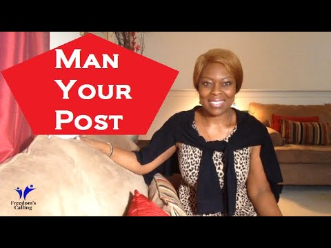 Man Your Post!