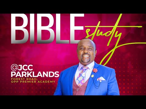 Jubilee Christian Church Parklands - Bible Study 21st October 2020