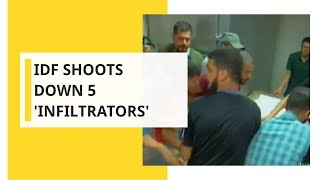 WION Dispatch: Israel Defence Forces shoots down 5 'Infiltrators'