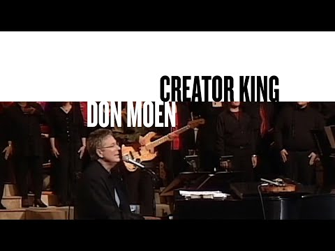 Creator King (Official Live Video) - Don Moen