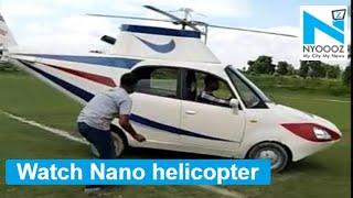 Watch: Bihar's man turns Nano car to helicopter