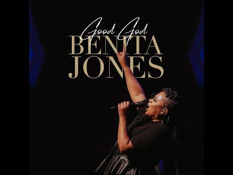 Benita Jones - Good God (Official Lyric Video)