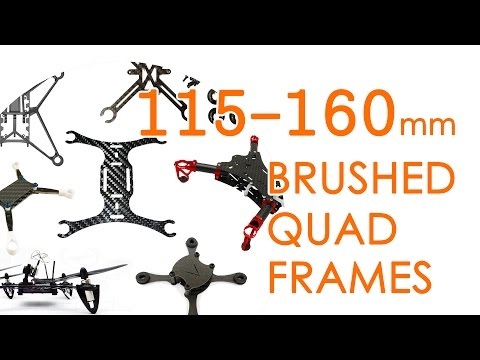 Brushed quadcopter frames from 115mm to 160mm (Feb 2017) - ULTIMATE ROUNDUP - UCBptTBYPtHsl-qDmVPS3lcQ