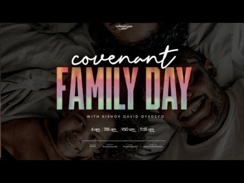 COVENANT FAMILY DAY SERVICE   12, SEPT  2021 FAITH TABERNACLE