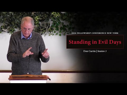Standing in Evil Days - Don Currin