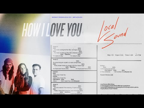 How I Love You (Lyric Video) - Local Sound