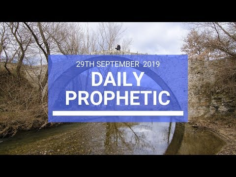 Daily Prophetic 29 September 2019   Word 2
