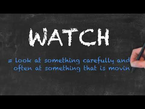 Look vs See vs Watch - English Grammar - Teaching Tips