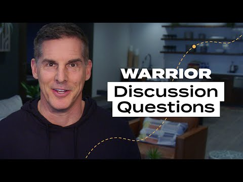 What Every Warrior Needs to Hear: Discussion Questions Week 4
