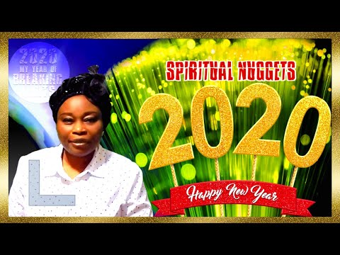 Spiritual Nuggets For 2020-Year Of Breaking Limits