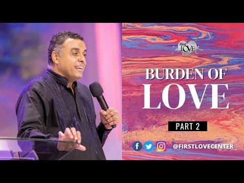 The Burden Of Love - Part 2  Dag Heward-Mills