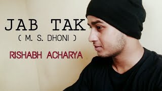 Jab Tak Cover Song...