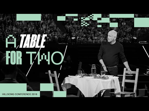 A Table for Two  Louie Giglio  Hillsong Conference - Sydney 2019