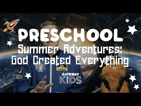 Gateway Kids Preschool Lesson  July 11-12