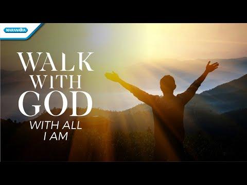 Walk With God - With All I Am - Victor Retraubun (with lyric)