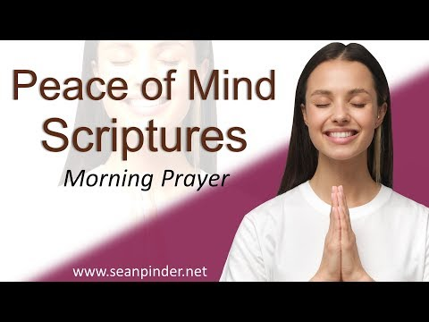 PHILIPPIANS 4 - PEACE OF MIND SCRIPTURES - MORNING PRAYER (video)