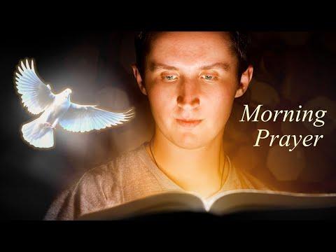 THE HOLY SPIRIT SPEAKS THROUGH THE WORD OF GOD - MORNING PRAYER