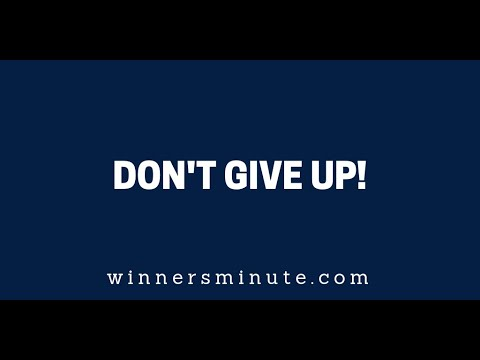 Don't Give Up!  The Winner's Minute With Mac Hammond