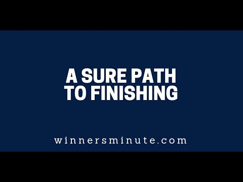 A Sure Path to Finishing  The Winner's Minute With Mac Hammond