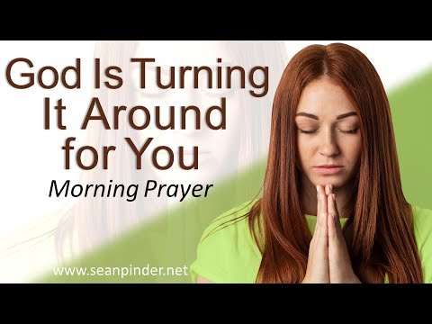 PSALM 126 - GOD IS TURNING IT AROUND FOR YOU - MORNING PRAYER  PASTOR SEAN PINDER (video)