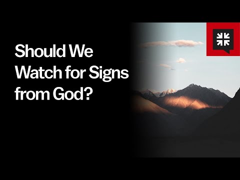 Should We Watch for Signs from God? // Ask Pastor John