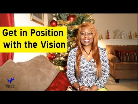 Get in Position with the Vision - 2020
