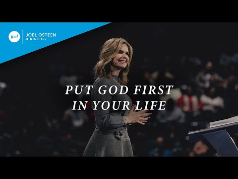Put God First In Your Life  Victoria Osteen