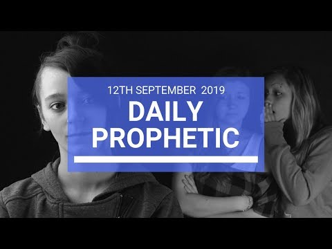Daily Prophetic 12 September 2019 Word 2