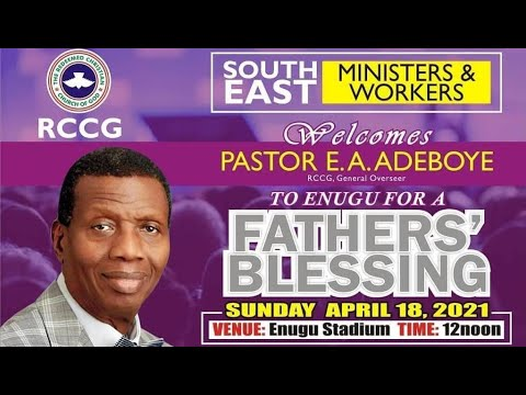 RCCG APRIL 18th 2021  PASTOR E.A ADEBOYE SPECIAL SERVICE - SOUTH EAST MINISTERS