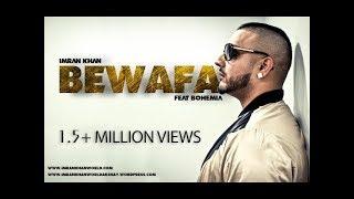 Imran khan - Bewafa feat Bohemia (Reloded) - ikwakshay , Fusion